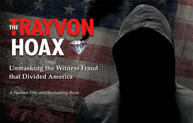 The Trayvon Hoax